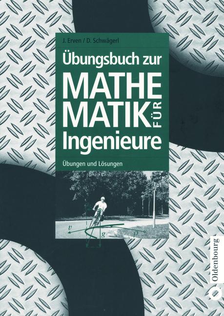 Übungsbuch zur Mathematik für Ingenieure: Übung...