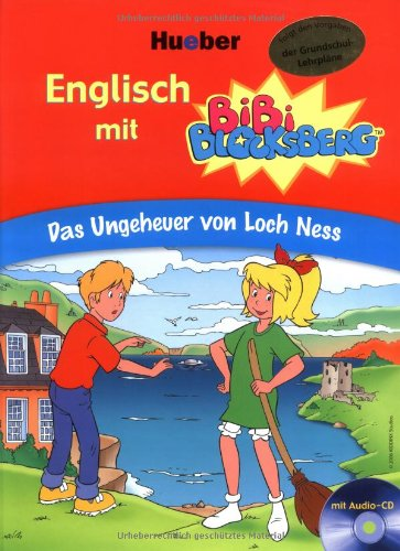 Englisch mit Bibi Blocksberg: Das Ungeheuer von Loch Ness - Vincent Andreas [inkl. CD]