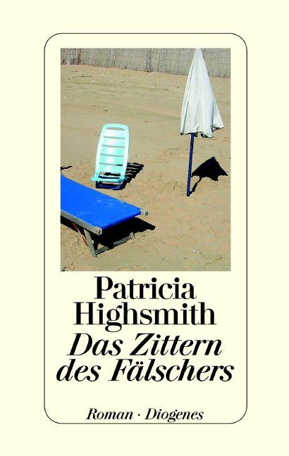 Das Zittern des Fälschers - Patricia Highsmith