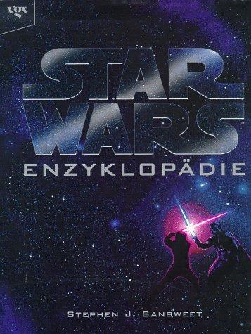 Star Wars Enzyklopädie - Stephen J. Sansweet