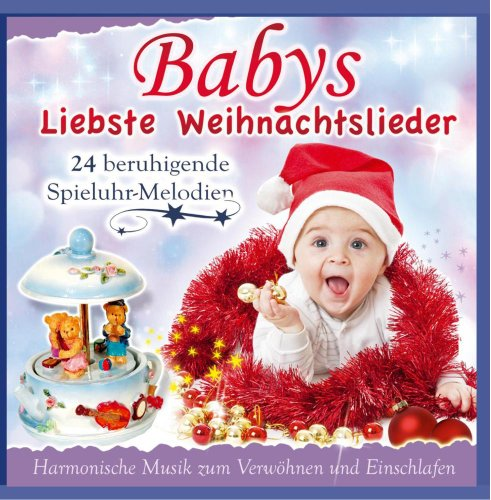 Babys Spieluhr - Babys liebste Weihnachtslieder - Harmonische Musik zum Verwöhnen und Einschlafen - 24 beruhigende Spieluhr Melodien - Entspannung fürs Baby
