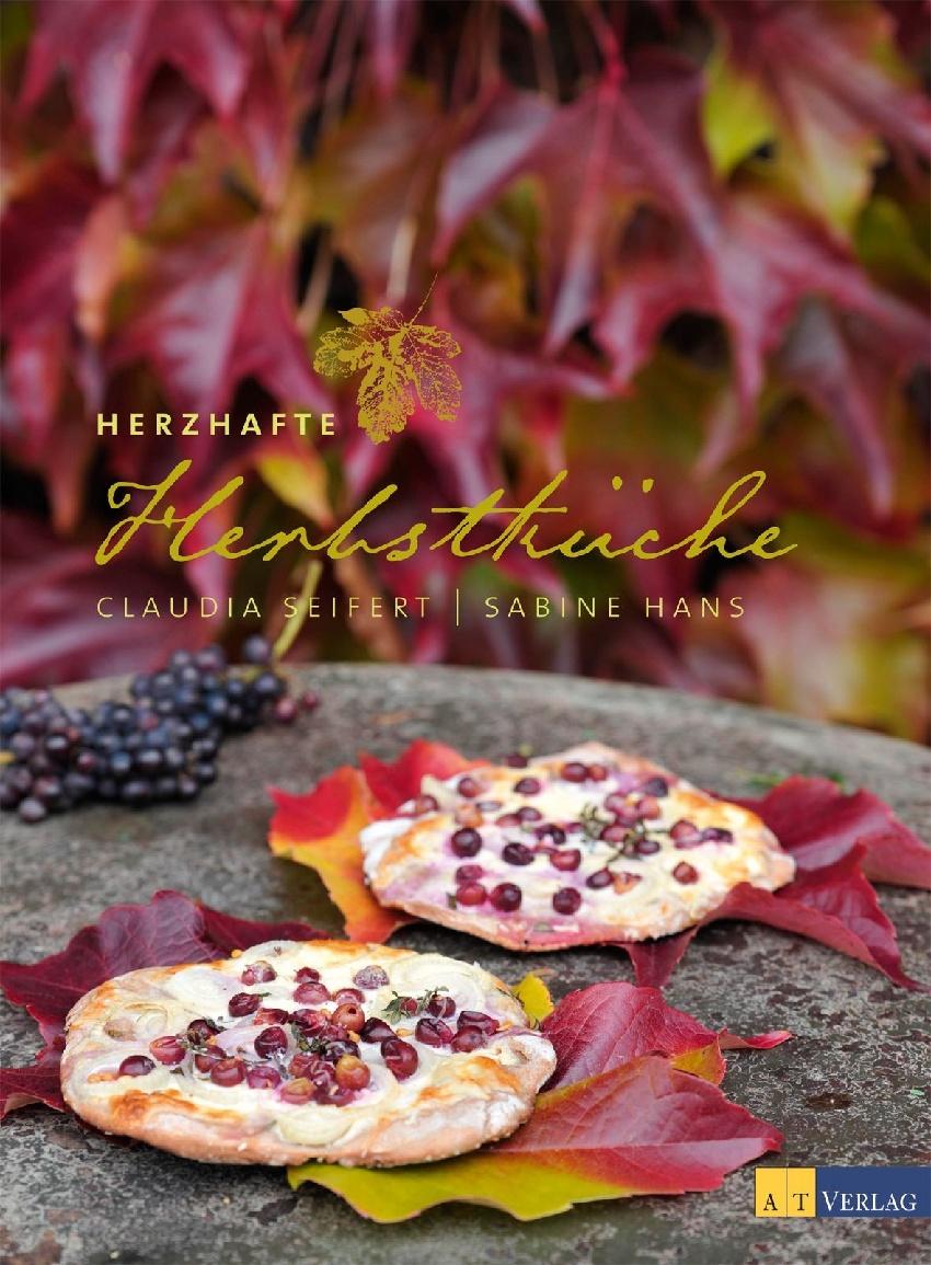 Herzhafte Herbstküche - Claudia Seifert