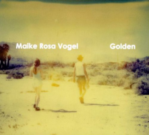 Maike Rosa Vogel - Golden