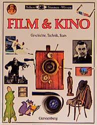 Film & Kino. Geschichte, Technik, Stars - Richa...