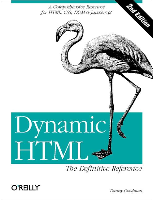 Dynamic HTML: The Definitive Reference - Danny ...