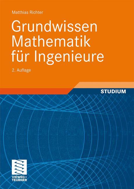 Grundwissen Mathematik für Ingenieure - Matthia...