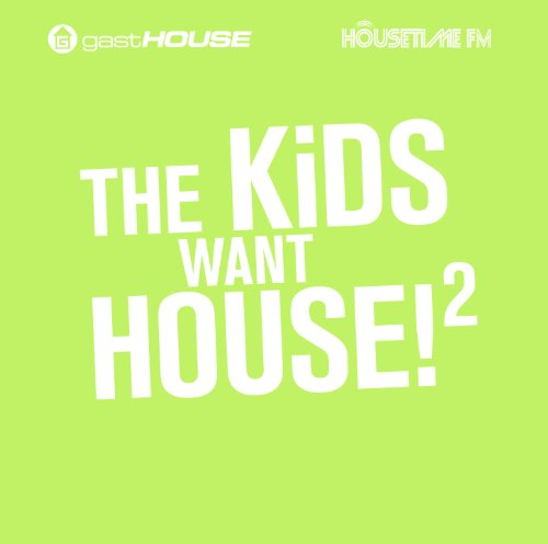 Various - The Kids Want House II