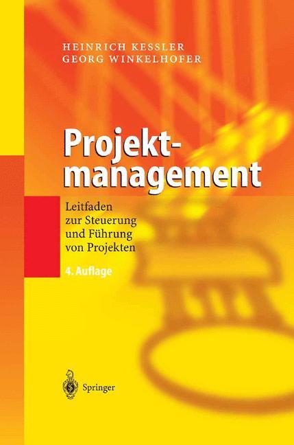 Projektmanagement: Leitfaden zur Steuerung und ...