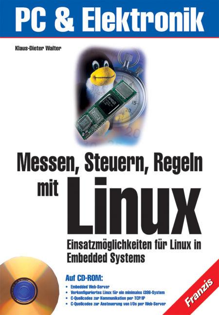 Messen, Steuern, Regeln mit Linux. Einsatzmögli...