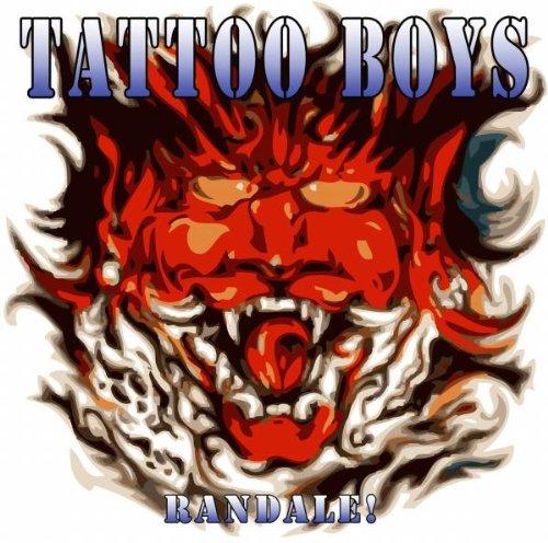 Tattoo Boys - Randale