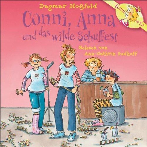 Conni - Dagmar Hoßfeld:Conni,Anna und das Wilde Schulfest