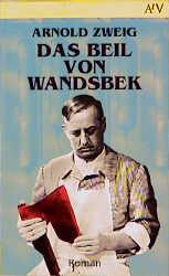 Das Beil von Wandsbek. - Arnold Zweig