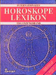 Internationales Horoskope Lexikon, in 4 Bdn., B...