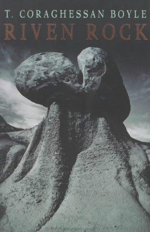 Riven Rock - T.Coraghessan Boyle