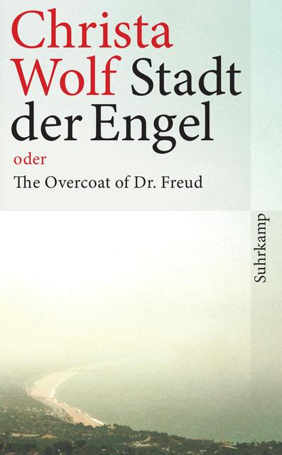 Stadt der Engel oder The Overcoat of Dr. Freud: Roman (suhrkamp taschenbuch) - Christa Wolf