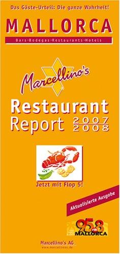 Marcellino´s Restaurant Report 2007/2008. Mallo...