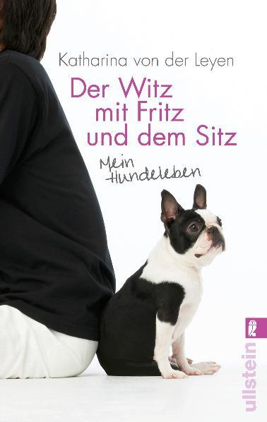 Der Witz mit Fritz und dem Sitz: Mein Hundelebe...