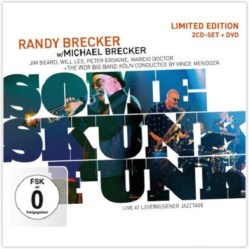Randy Brecker - Some Skunk Funk - Live At Lever...