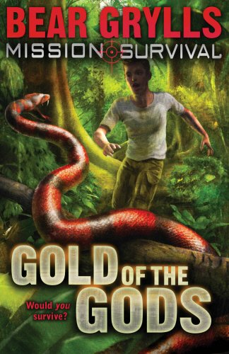 Mission: Survival: Gold of the Gods - Bear Grylls