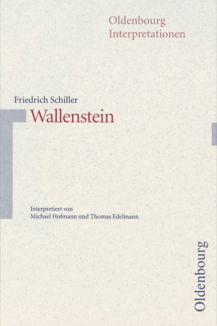 Oldenbourg Interpretationen, Bd.89, Wallenstein - Thomas Edelmann