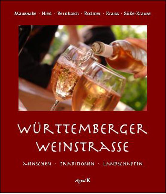 Württemberger Weinstrasse - Ulrike Maushake