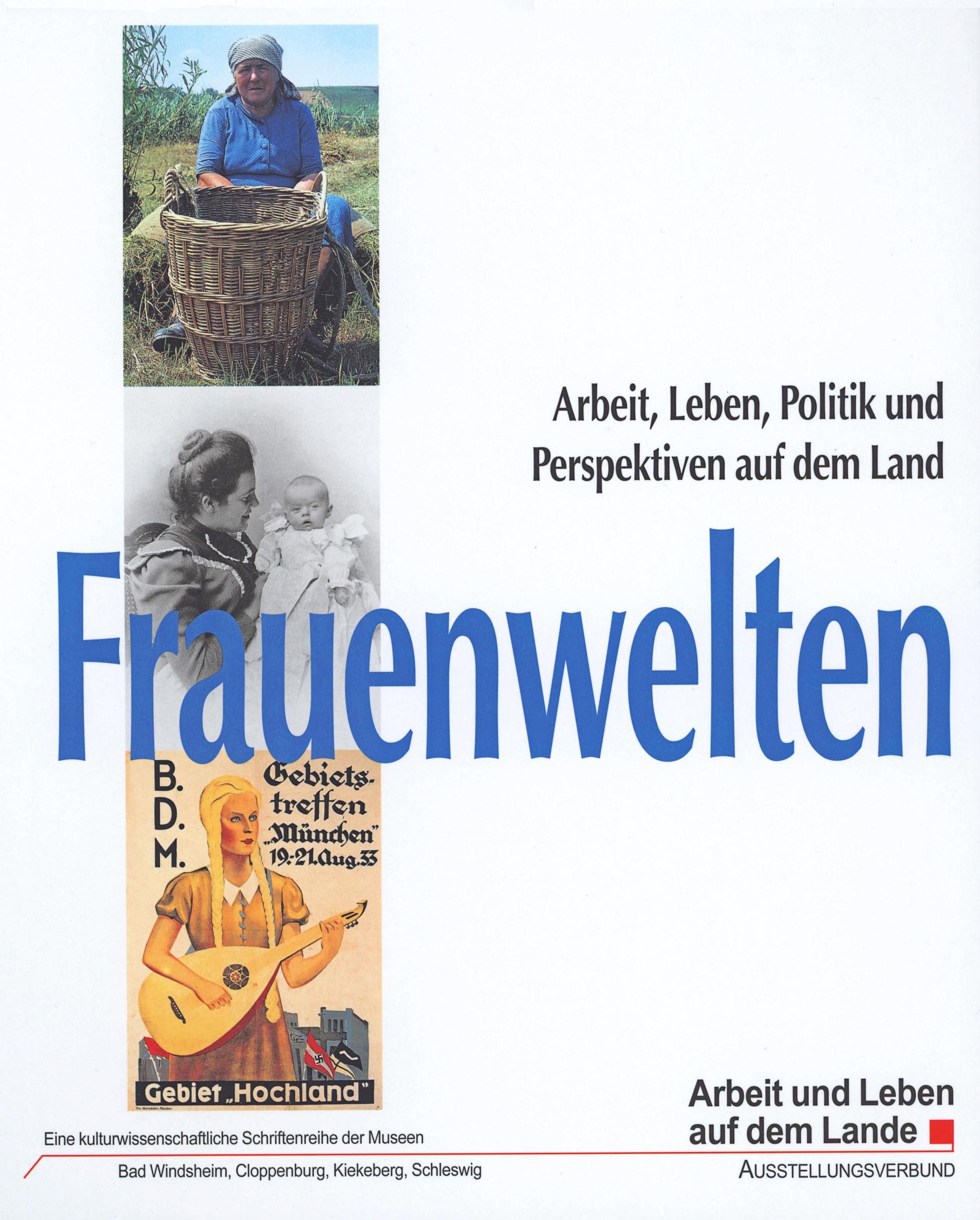 Frauenwelten: Arbeit, Leben, Politik und Perspe...