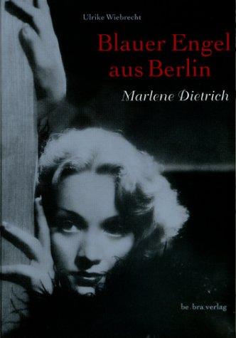 Marlene Dietrich - Blauer Engel aus Berlin - Ul...