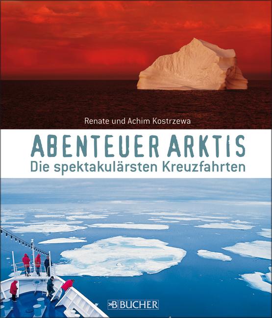 Abenteuer Arktis: Kreuzfahrten zwischen Grönlan...