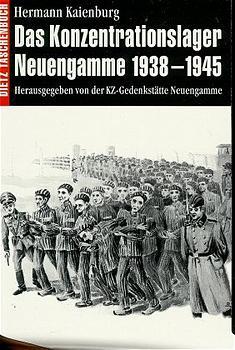 Dietz Taschenbücher, Bd.76, Das Konzentrationslager Neuengamme 1938-1945 - Hermann Kaienburg