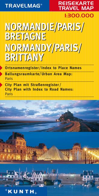 Travelmag Reisekarten : Normandie, Paris, Bretagne; Normandy, Paris, Brittany