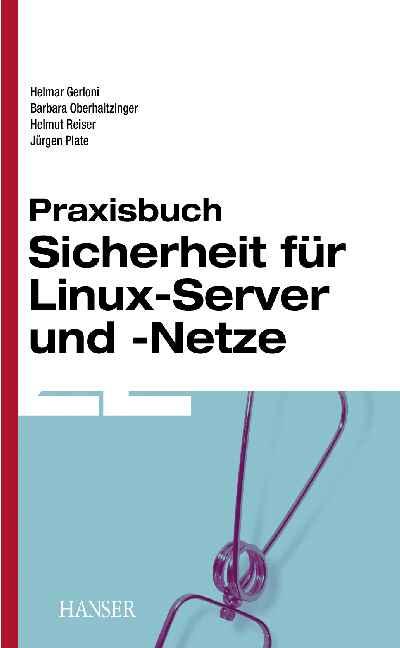 Praxisbuch Sicherheit für Linux-Server und -Net...