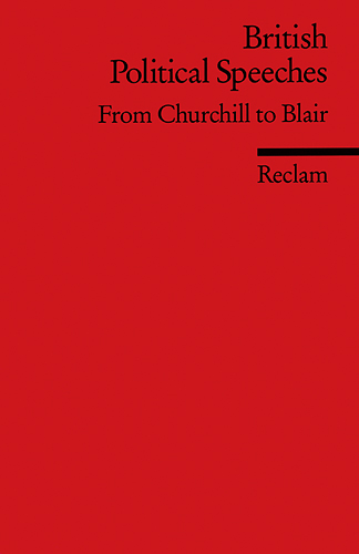 British Political Speeches: From Churchill to Blair