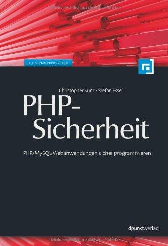 PHP-Sicherheit: PHP/MySQL-Webanwendungen sicher...
