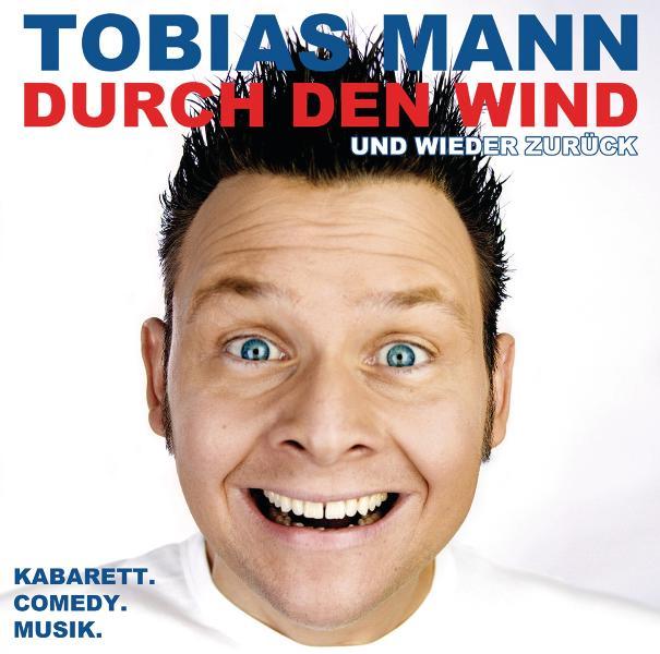 Durch den Wind. Und wieder zurück! - Tobias Mann