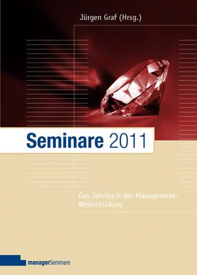 Seminare 2011: Das Jahrbuch der Management-Weiterbildung