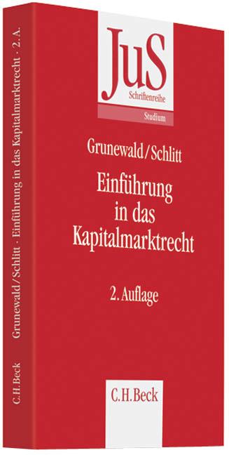 Einführung in das Kapitalmarktrecht - Barbara Grunewald