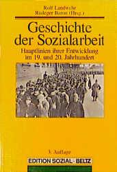 Geschichte der Sozialarbeit - Rolf Landwehr