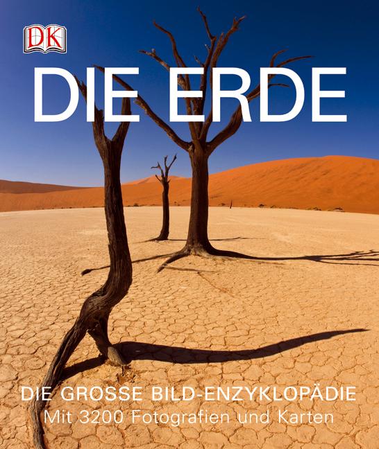 Die Erde: Die große Bild-Enzyklopädie - James F...