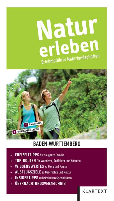Natur erleben - Baden-Württemberg: Erlebnisführ...