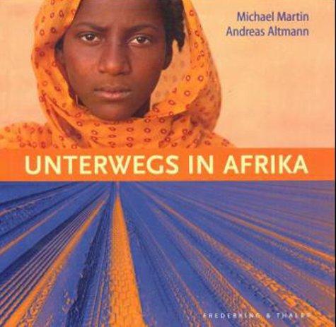 Unterwegs in Afrika - Michael Martin