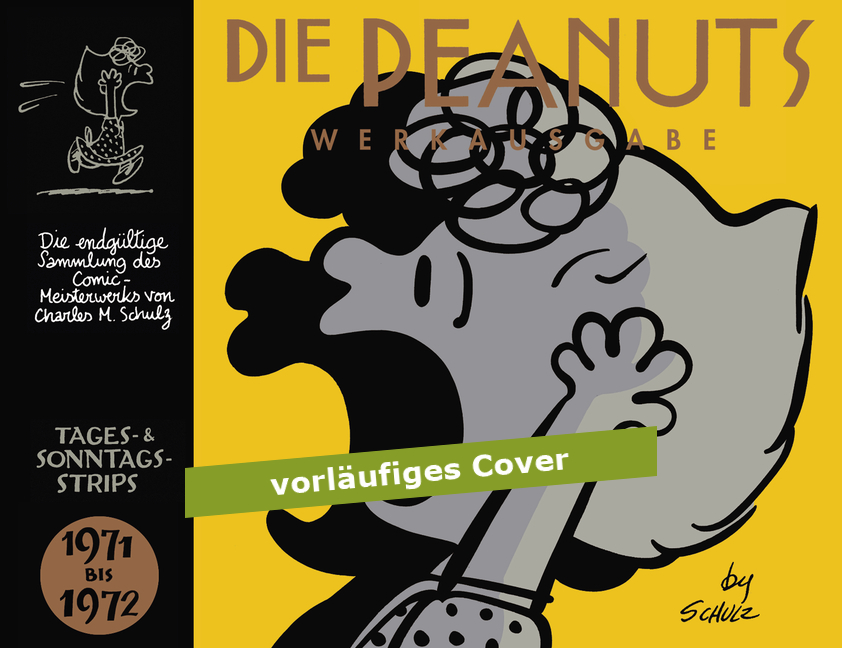Peanuts Werkausgabe, Band 11: 1971 - 1972 - Charles M. Schulz