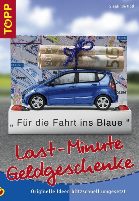 Last-Minute Geldgeschenke: Originelle Ideen bli...