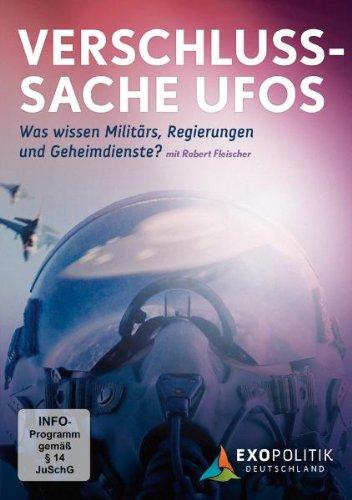 Verschlusssache UFOs - Robert Fleischer