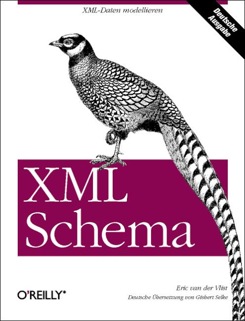 XML Schema. - Eric van der Vlist