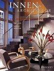 Innen- Architektur. Wie Architekten wohnen - Su...