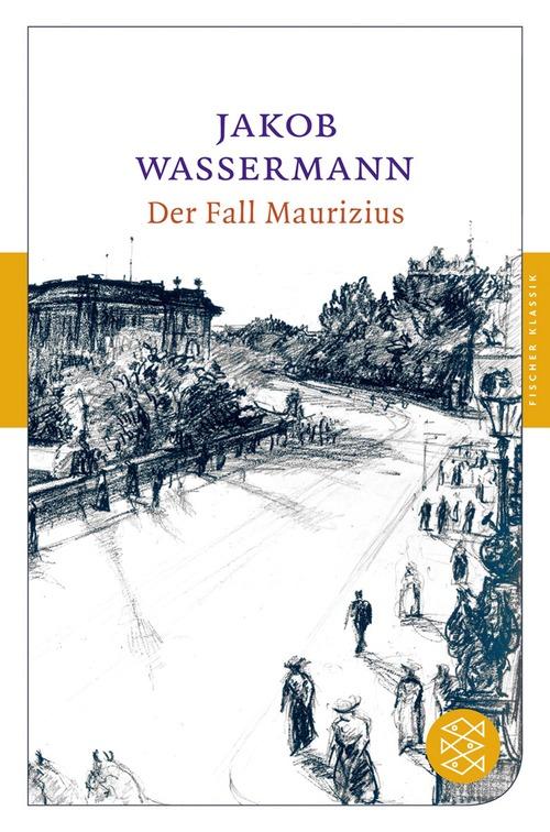 Der Fall Maurizius - Jakob Wassermann
