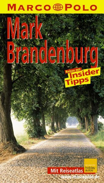 Marco Polo Reiseführer Mark Brandenburg - Kerstin Sucher und Bernd Wurlitzer