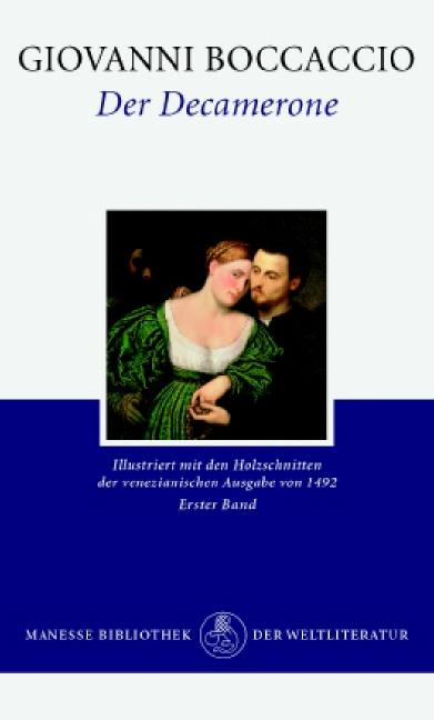 Der Decamerone. Mit 120 Holzschnitten der venezianischen Ausgabe von 1492: Der Decamerone, 2 Bde., Bd.1: Bd. I - Giovann