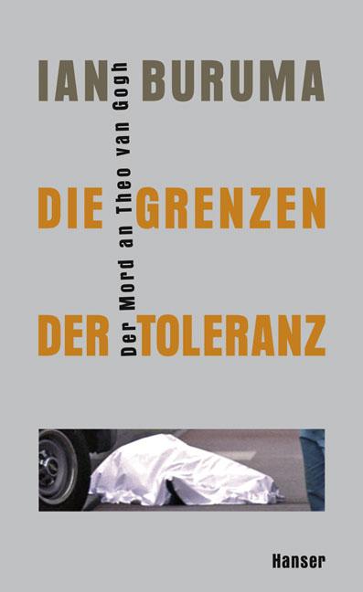 Die Grenzen der Toleranz: Der Mord an Theo van ...