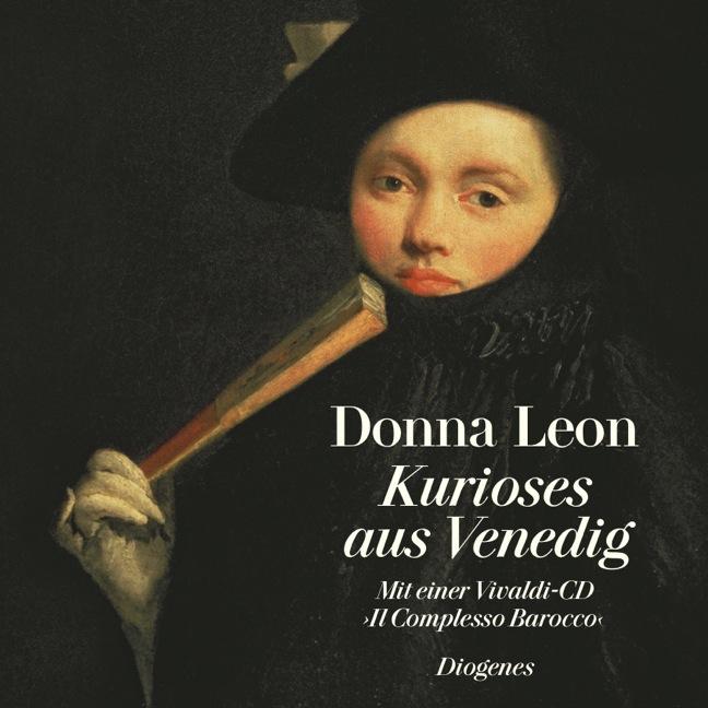 Kurioses aus Venedig - Donna Leon [Buch + Audio CD]